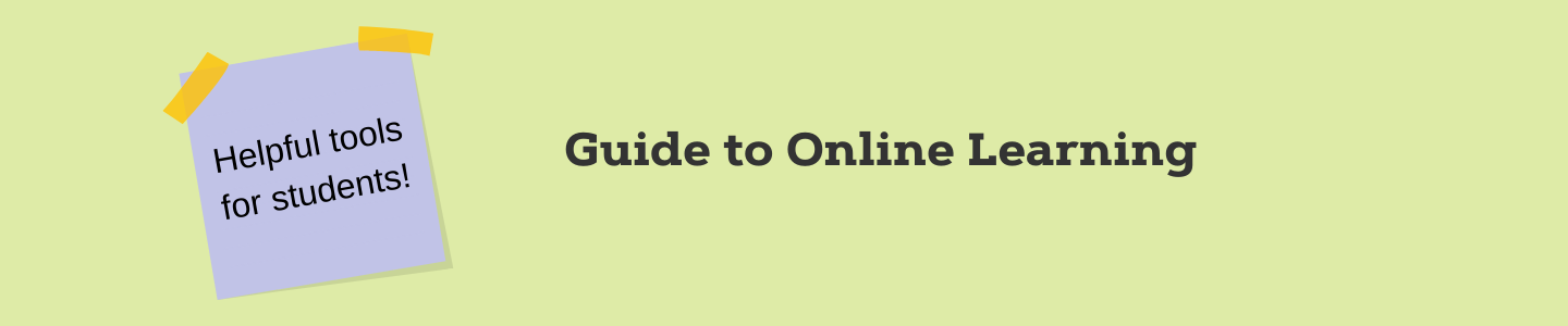 "Guide to Online Learning with sticky note that says, ""Helpful tools for students."""