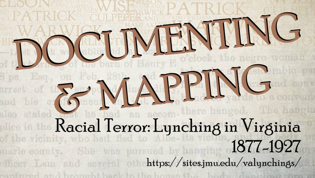Documenting & Mapping Racial Terror in Virginia: 1877-1927