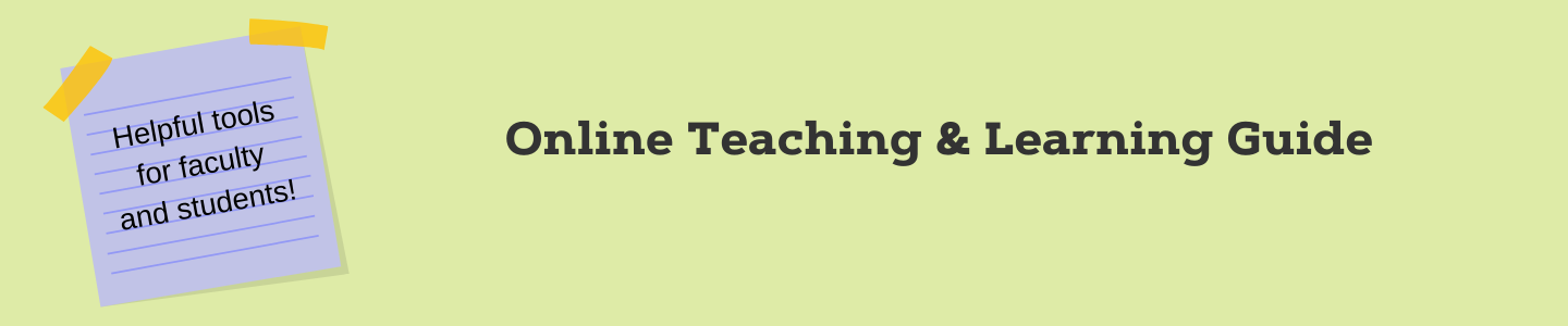 Online Teaching and Learning Guide
