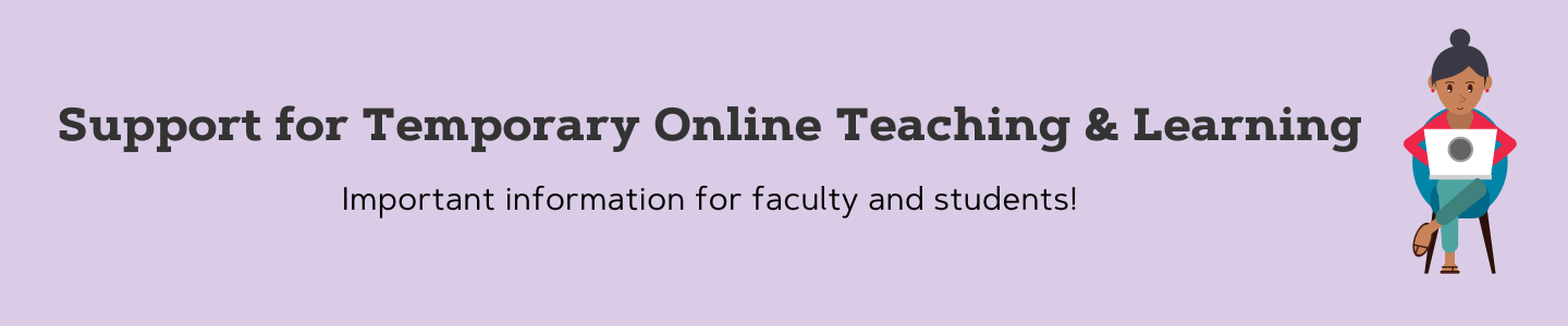 Information about support for online teaching and learning.