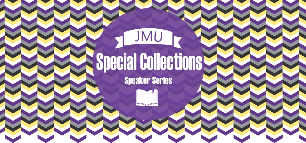 JMU Special Collections Speaker Series